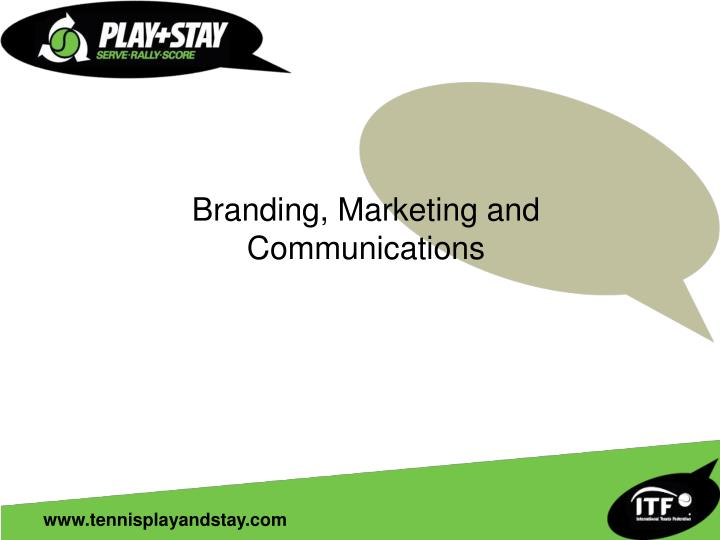 Branding, Marketing and Communications