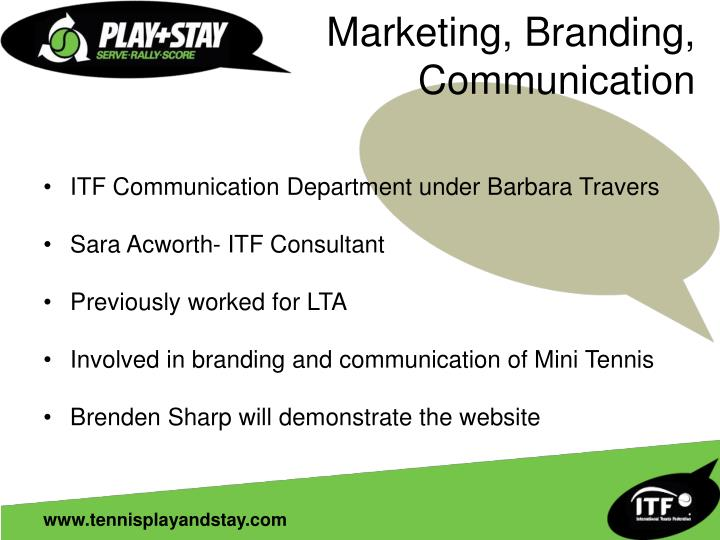 Marketing, Branding,  Communication