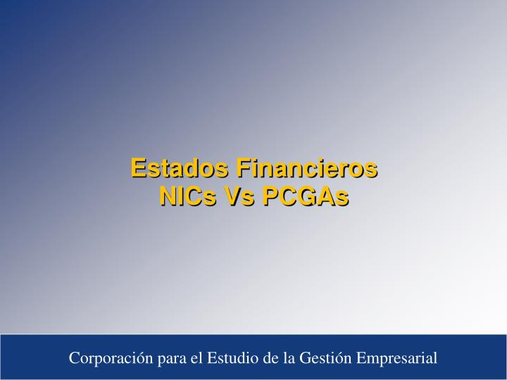 Estados financieros nics vs pcgas