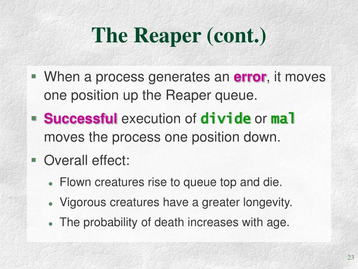 The Reaper (cont.)