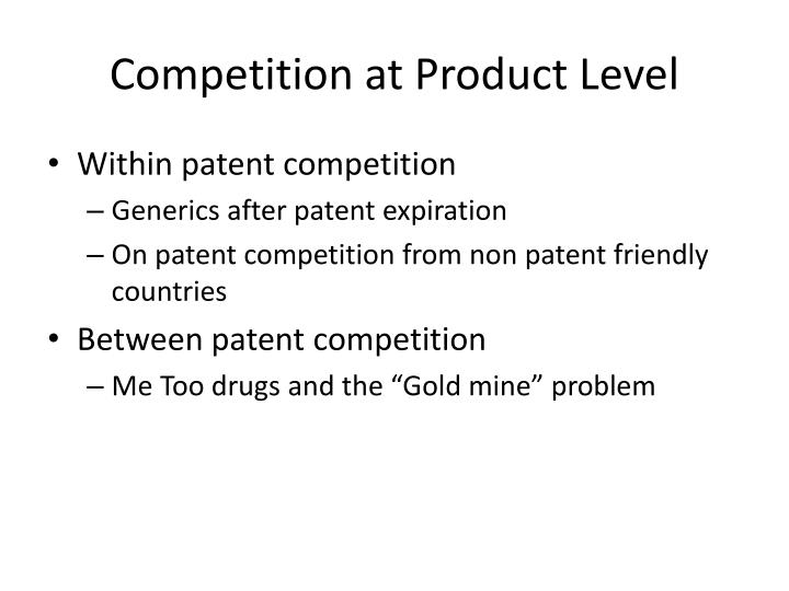Competition at Product Level