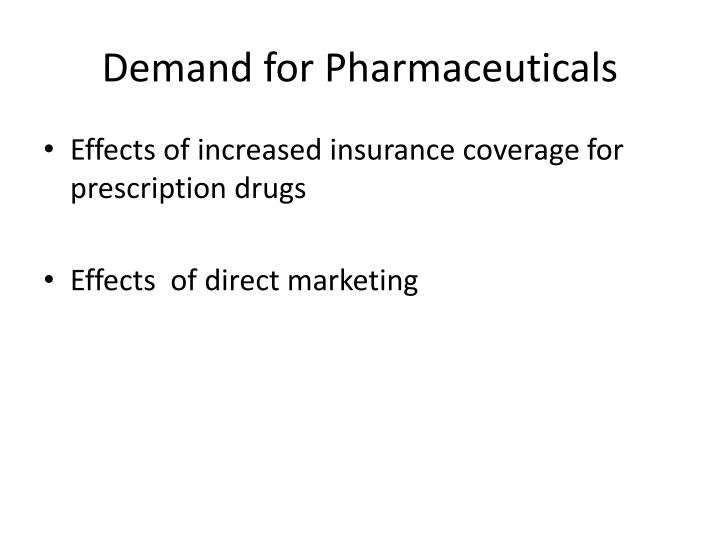 Demand for Pharmaceuticals