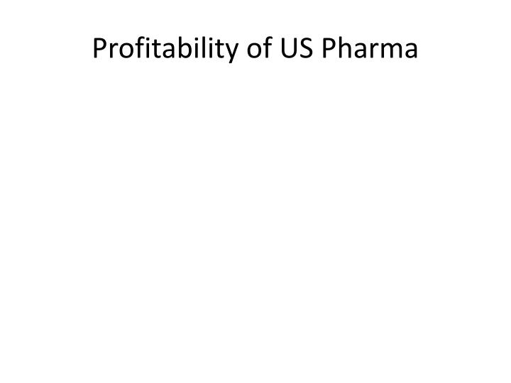 Profitability of US Pharma