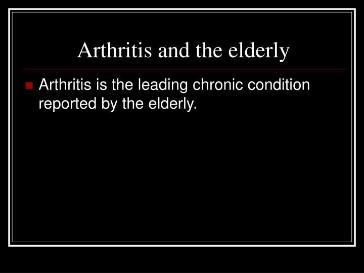 Arthritis and the elderly