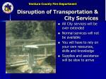 disruption of transportation city services