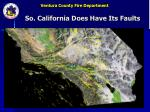 so california does have its faults
