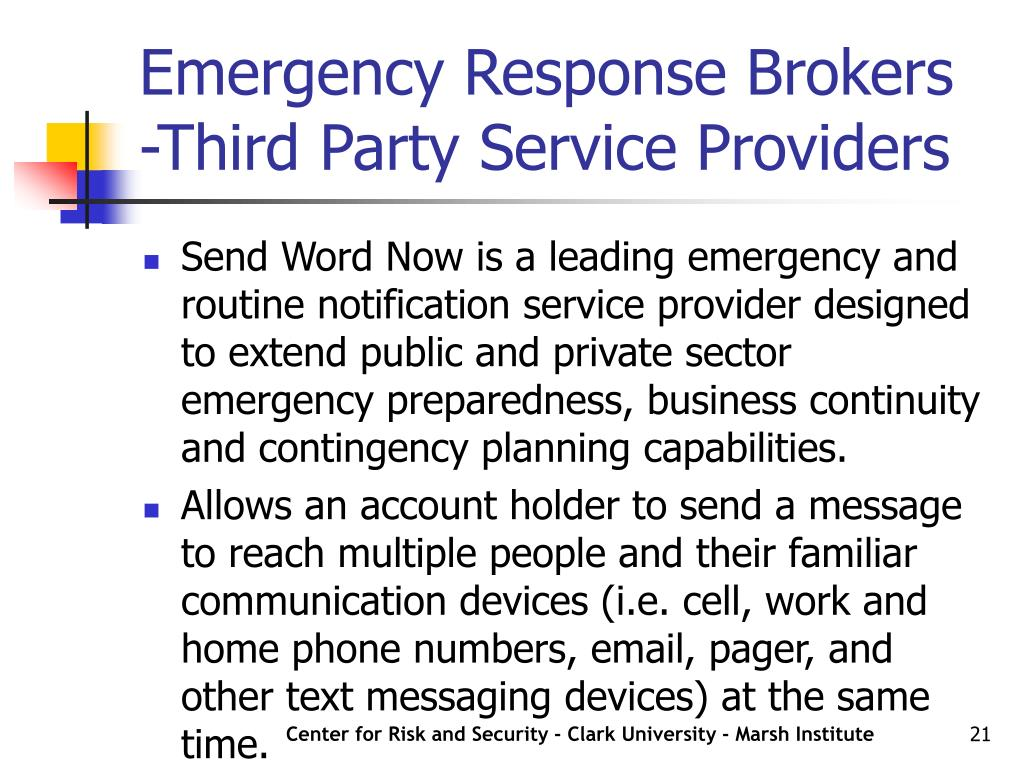 Emergency Response Brokers -Third Party Service Providers
