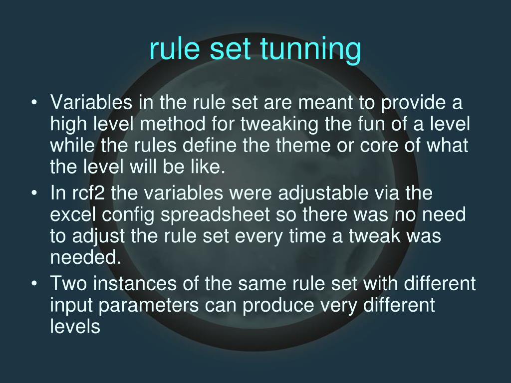rule set tunning