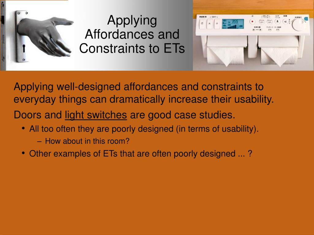 Applying Affordances and Constraints to ETs