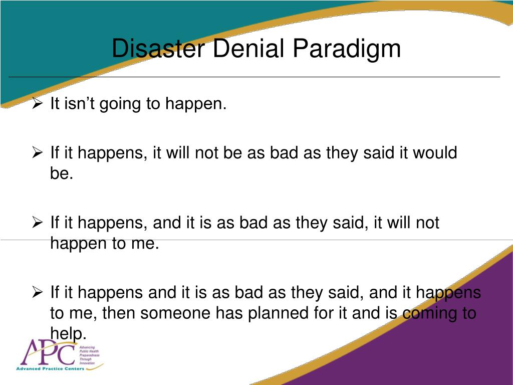 Disaster Denial Paradigm
