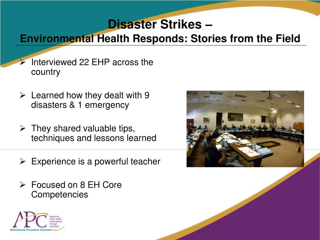 Disaster Strikes –