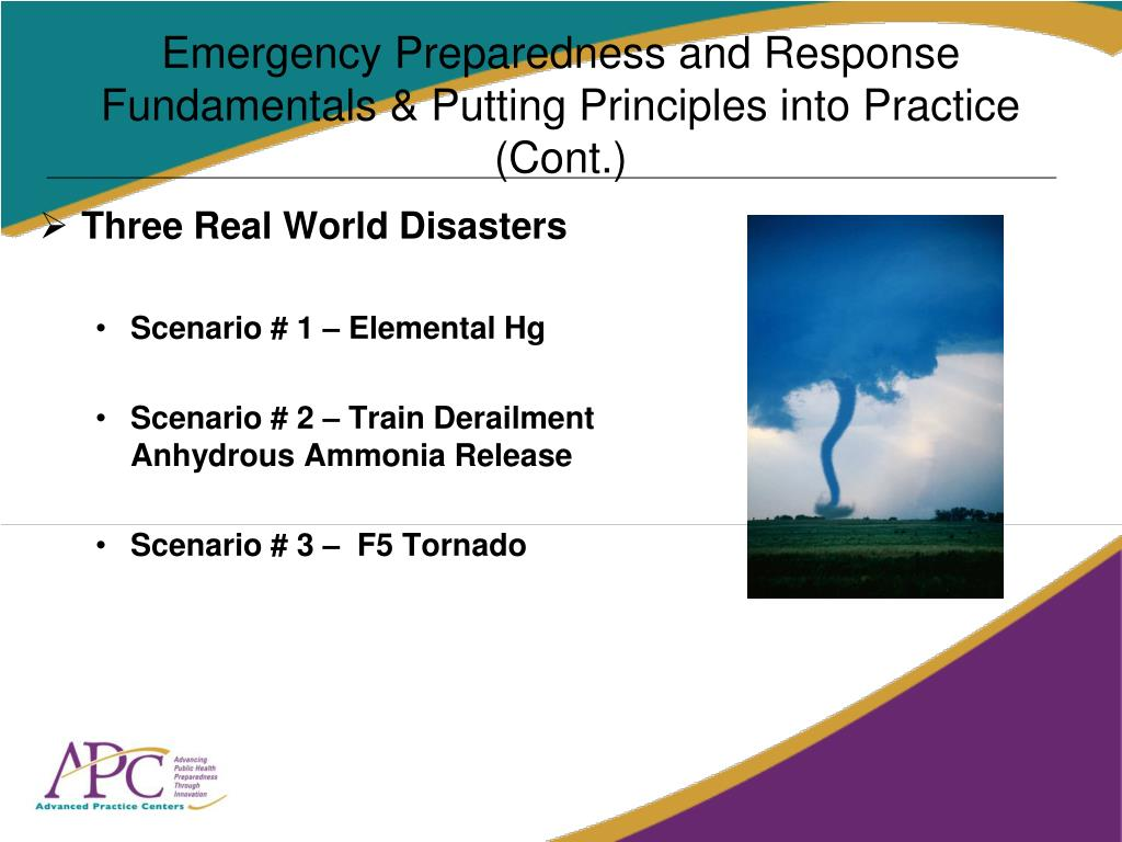 Emergency Preparedness and Response Fundamentals & Putting Principles into Practice (Cont.)
