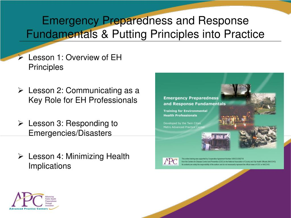 Emergency Preparedness and Response Fundamentals & Putting Principles into Practice