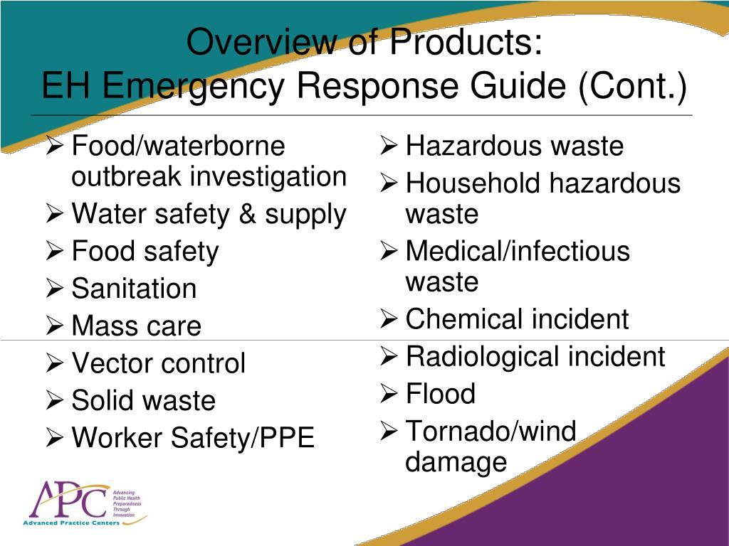 Food/waterborne outbreak investigation