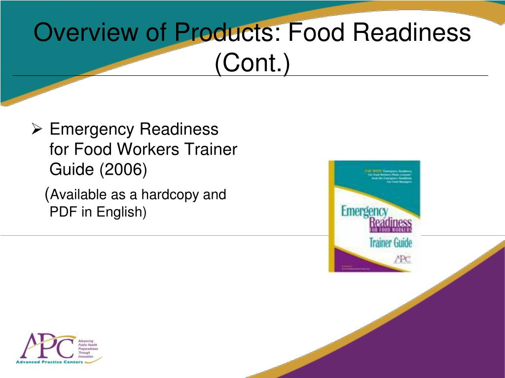 Overview of Products: Food Readiness (Cont.)