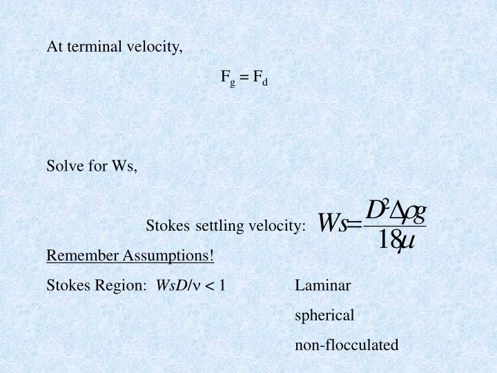 At terminal velocity,