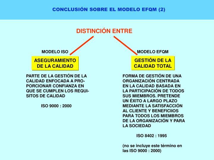 CONCLUSIÓN SOBRE EL MODELO EFQM (2)