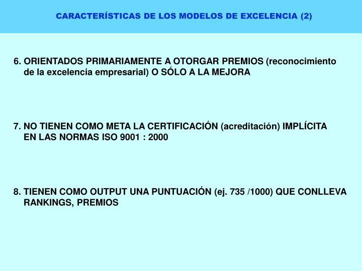 CARACTERÍSTICAS DE LOS MODELOS DE EXCELENCIA (2)