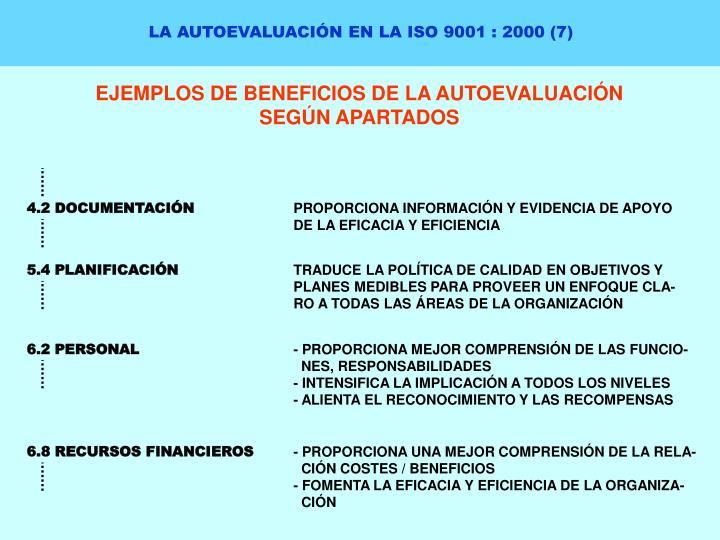LA AUTOEVALUACIÓN EN LA ISO 9001 : 2000 (7)