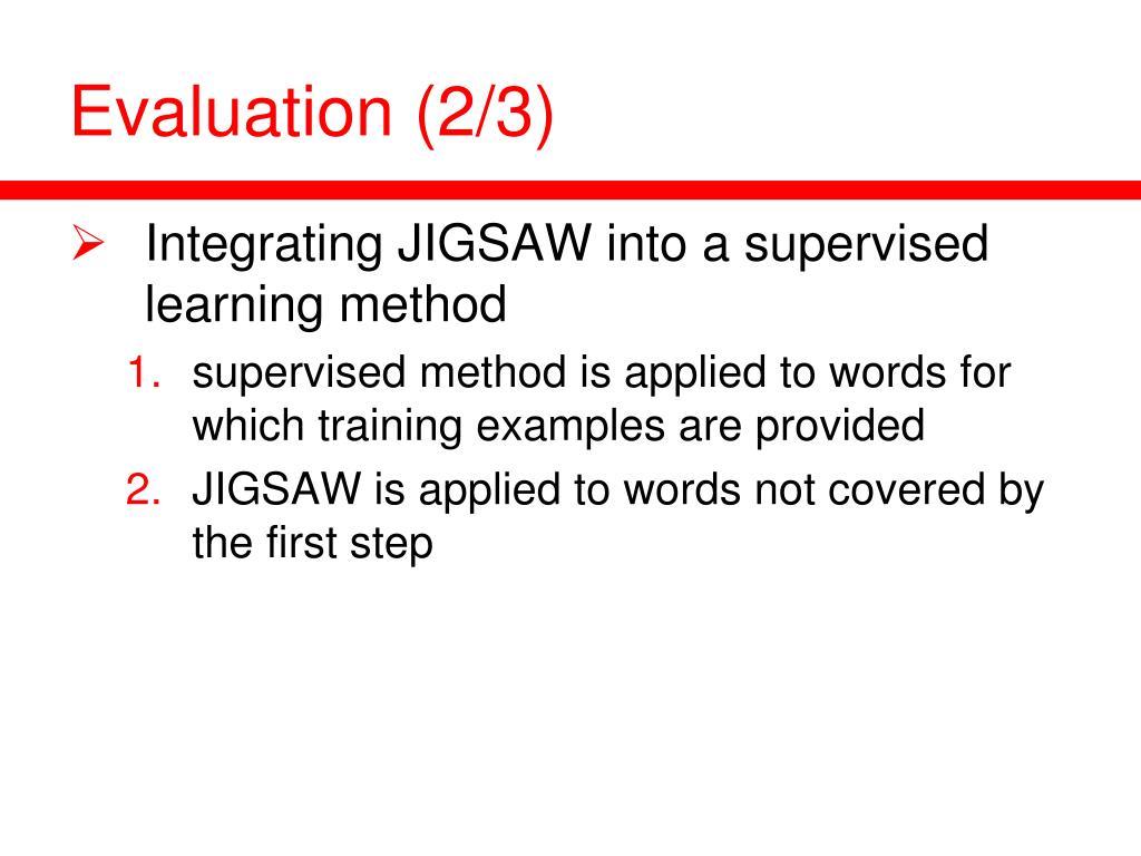 Evaluation (2/3)