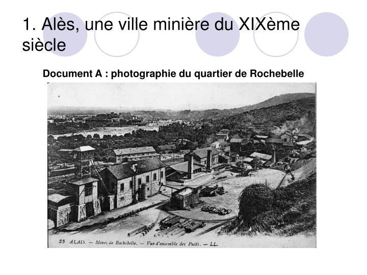 1. Alès, une ville minière du XIXème siècle