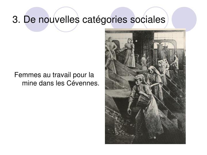 3. De nouvelles catégories sociales