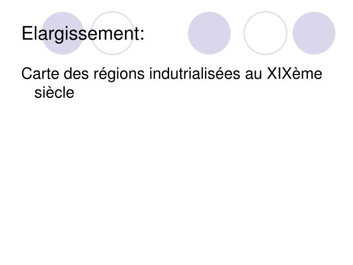 Elargissement: