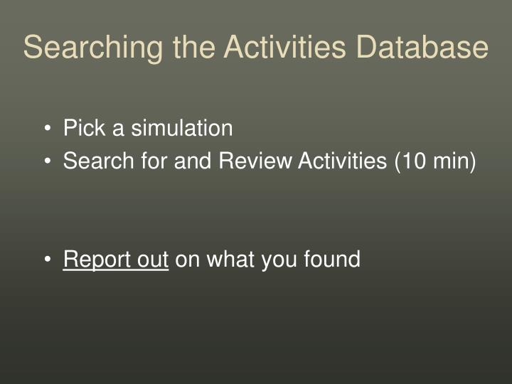 Searching the Activities Database