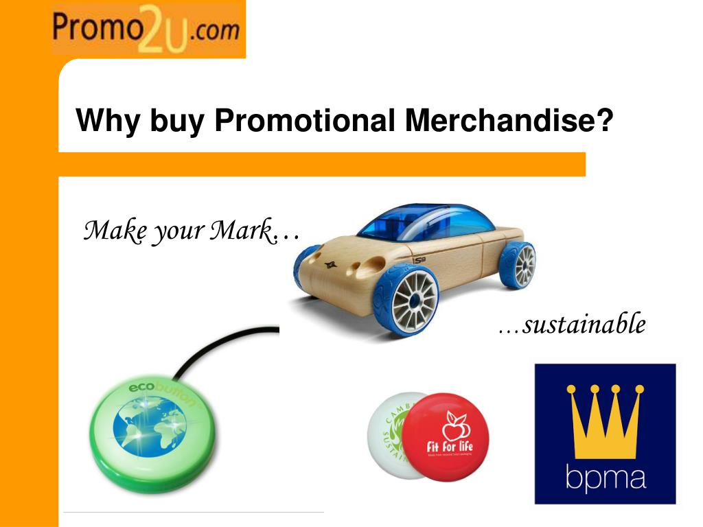 Why buy Promotional Merchandise?