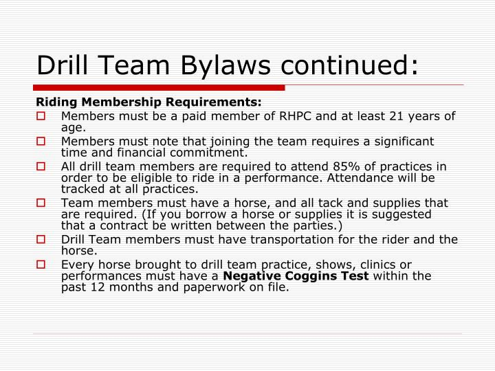 Drill Team Bylaws continued: