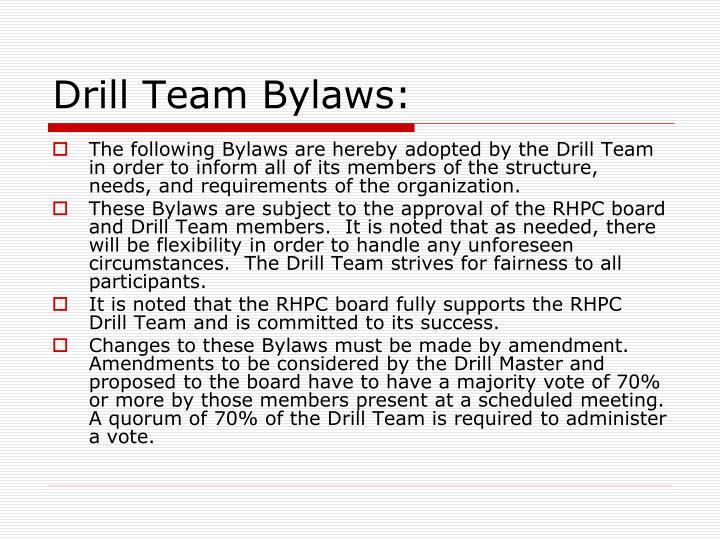 Drill Team Bylaws: