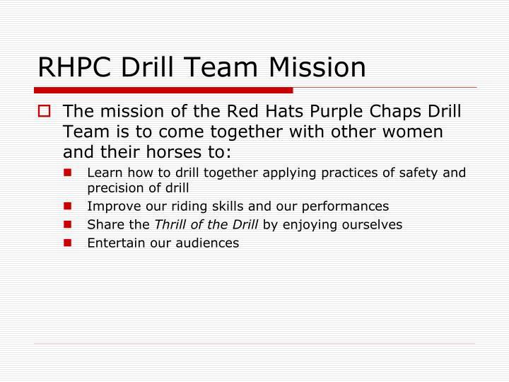RHPC Drill Team Mission