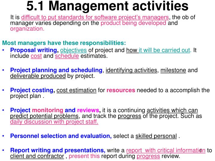 5.1 Management activities