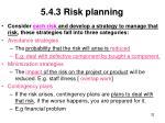 5 4 3 risk planning