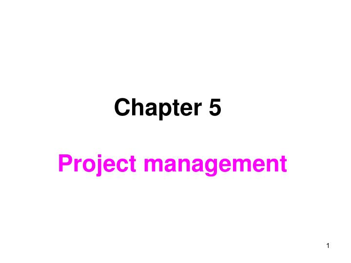 Chapter 5 project management