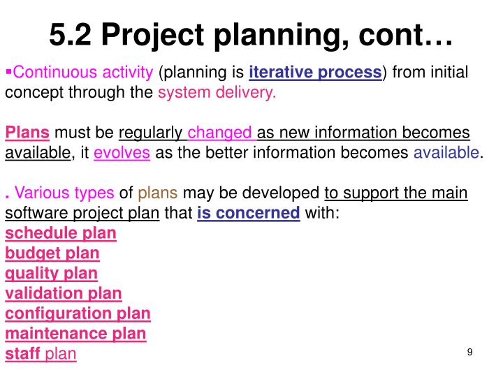 5.2 Project planning, cont…
