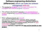software engineering distinctions differences which can make the software management difficult