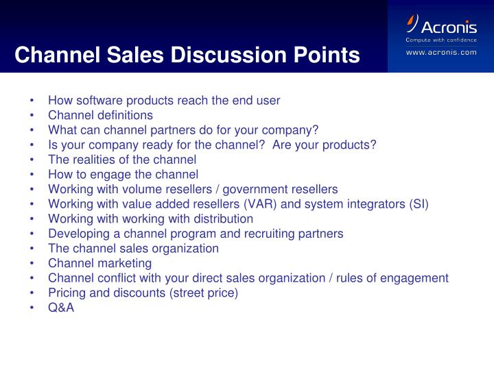Channel Sales Discussion Points