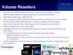 volume resellers