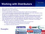 working with distributors