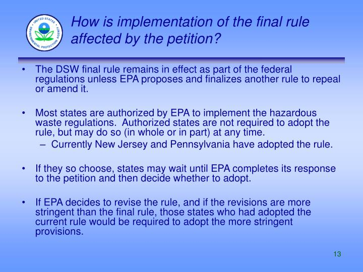 How is implementation of the final rule affected by the petition?