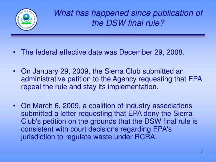 What has happened since publication of the DSW final rule?