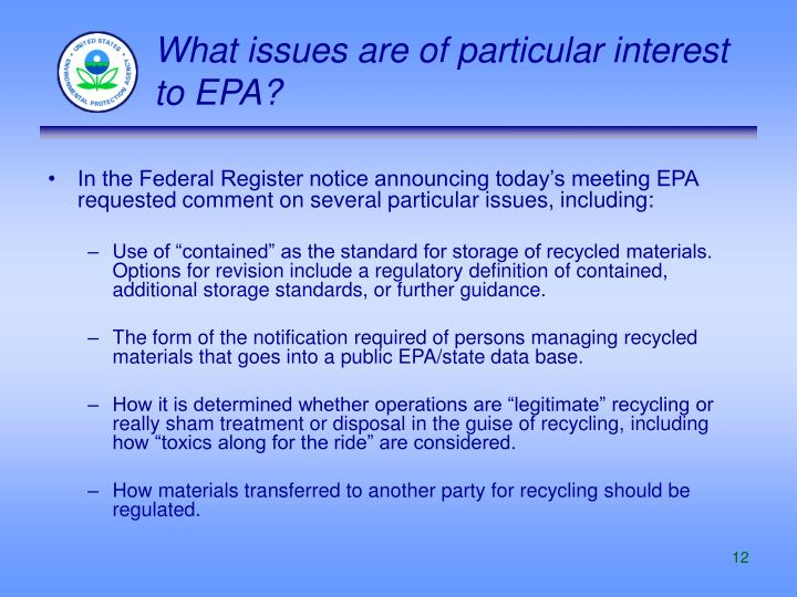 What issues are of particular interest to EPA?