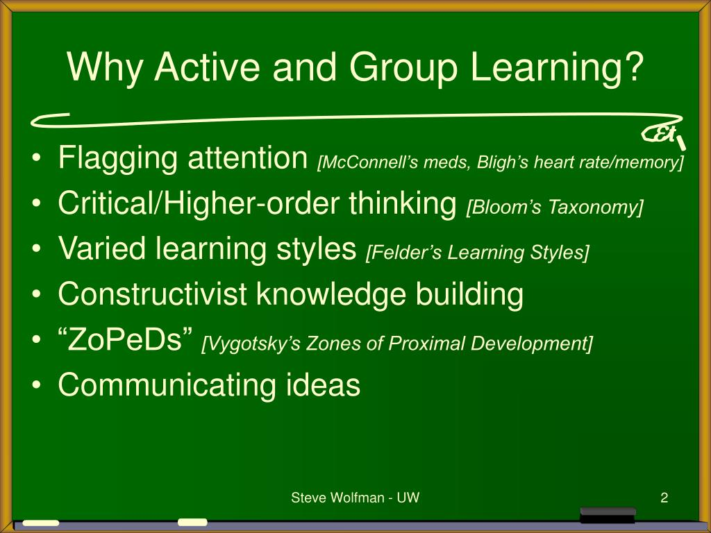 Why Active and Group Learning?