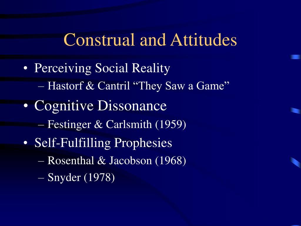 Construal and Attitudes