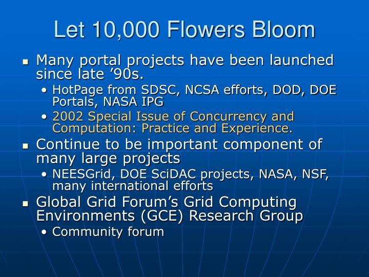 Let 10,000 Flowers Bloom