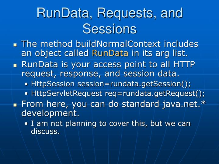 RunData, Requests, and Sessions