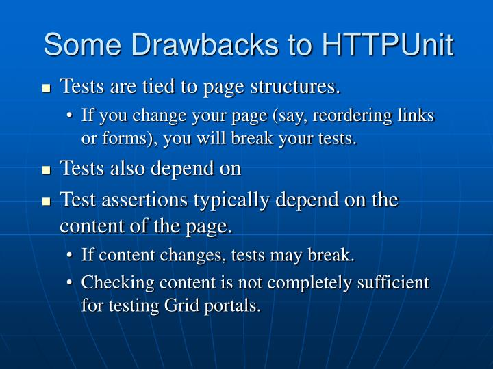 Some Drawbacks to HTTPUnit