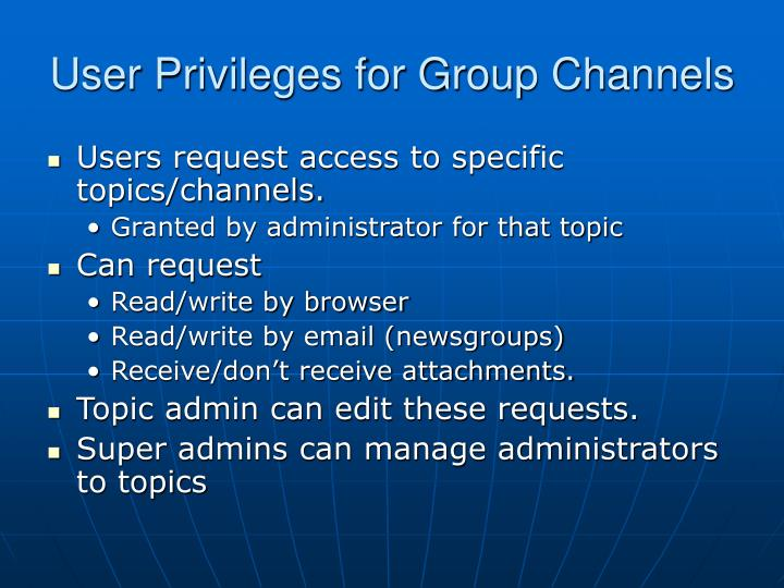 User Privileges for Group Channels