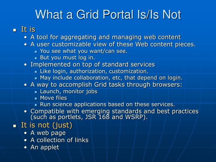 What a Grid Portal Is/Is Not